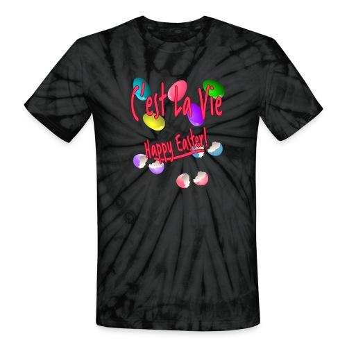 C'est La Vie, Easter Broken Eggs, Cest la vie - Unisex Tie Dye T-Shirt