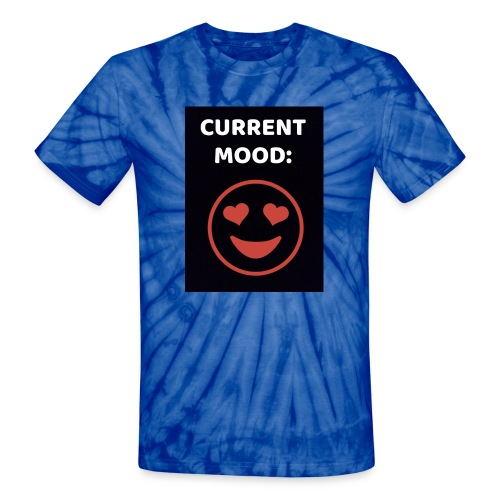 Love current mood by @lovesaccessories - Unisex Tie Dye T-Shirt