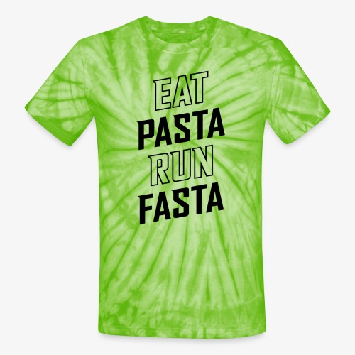 Eat Pasta Run Fasta v2 - Unisex Tie Dye T-Shirt