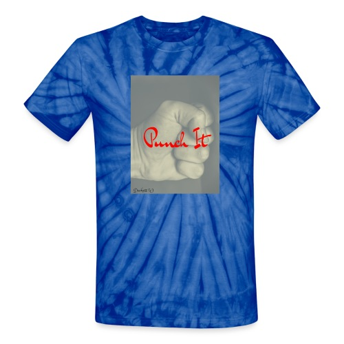 Punch it by Duchess W - Unisex Tie Dye T-Shirt