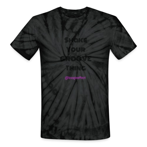 Shake your groove thing dark - Unisex Tie Dye T-Shirt