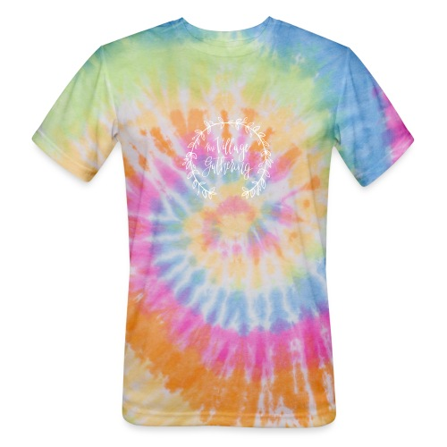 The Village Gathering // White Logo - Unisex Tie Dye T-Shirt