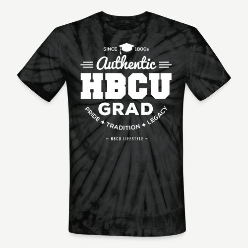 Authentic HBCU Grad - Unisex Tie Dye T-Shirt