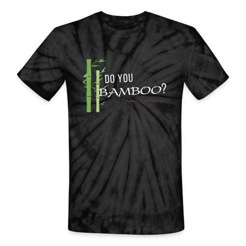 Do you Bamboo? - Unisex Tie Dye T-Shirt
