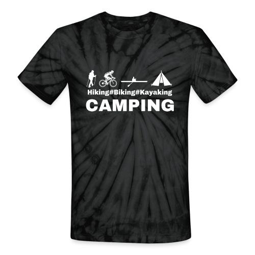 hiking biking kayaking and camping - Unisex Tie Dye T-Shirt