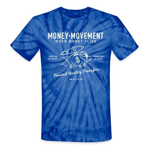 quality fund transfers - Unisex Tie Dye T-Shirt