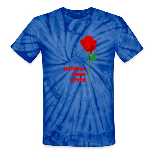 Natural Born Lover - I'm a master in seduction! - Unisex Tie Dye T-Shirt