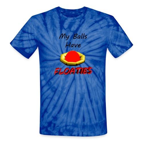 My Balls Have Floaties - Unisex Tie Dye T-Shirt