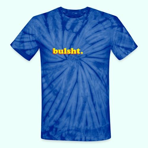 BulSht. Logo - Unisex Tie Dye T-Shirt