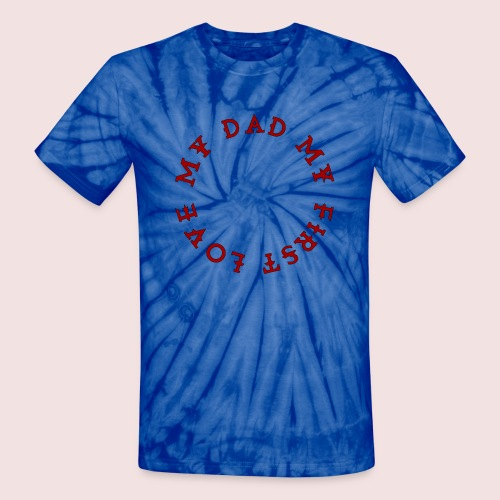 Happy Father's Day - Unisex Tie Dye T-Shirt