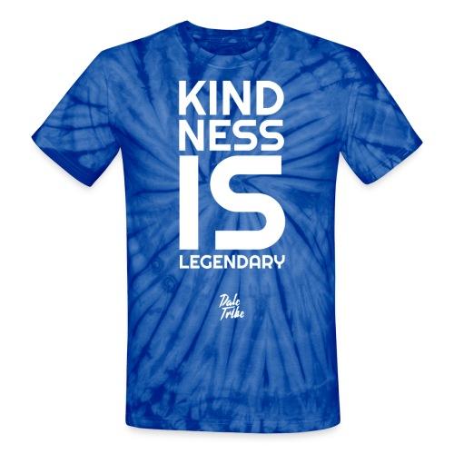 Kindness is Legendary - Unisex Tie Dye T-Shirt