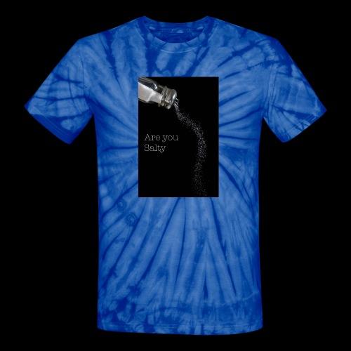 E1EC8123 AF44 4433 A6FE 5DD8FBC5CCFE Are you Salty - Unisex Tie Dye T-Shirt