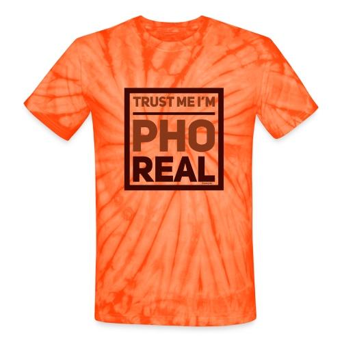 trust me i'm Pho Real - Unisex Tie Dye T-Shirt