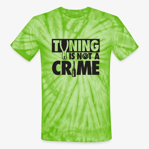 Tuning is not a crime - Unisex Tie Dye T-Shirt