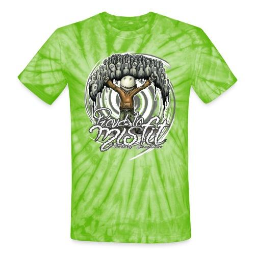 proud to misfit - Unisex Tie Dye T-Shirt