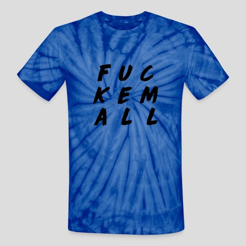 FUCKEMALL Black Logo - Unisex Tie Dye T-Shirt