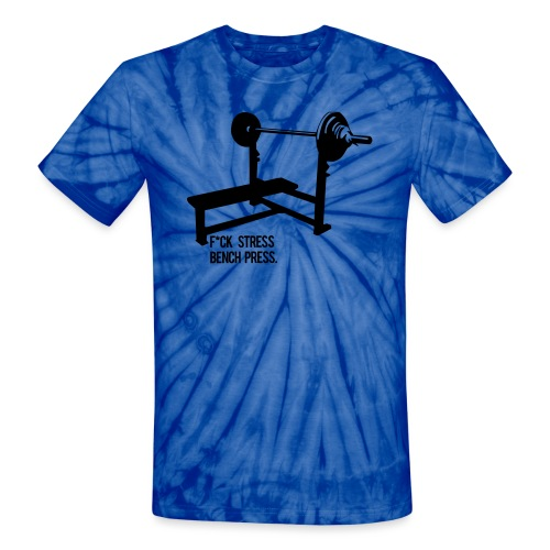 F*ck Stress bench press - Unisex Tie Dye T-Shirt