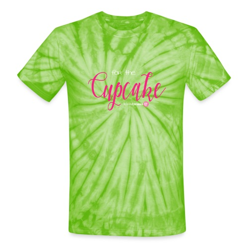 For the Cupcake - Unisex Tie Dye T-Shirt