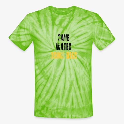 Save water drink beer - Unisex Tie Dye T-Shirt