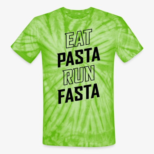 Eat Pasta Run Fasta v2 - Unisex Tie Dye T-Shirt