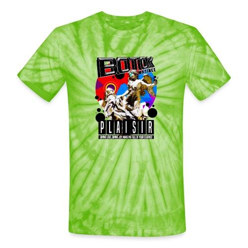 BOTOX MATINEE PLAISIR T-SHIRT - Unisex Tie Dye T-Shirt