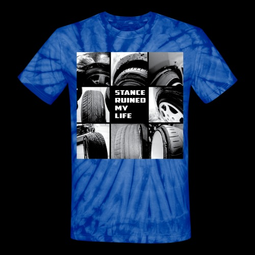 Stance Ruined My Life - Unisex Tie Dye T-Shirt