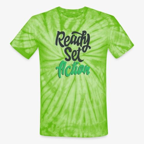 Ready.Set.Action! - Unisex Tie Dye T-Shirt