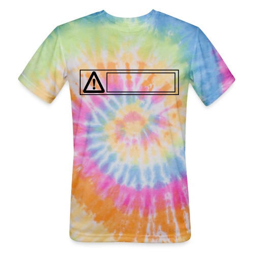 warning sign - Unisex Tie Dye T-Shirt