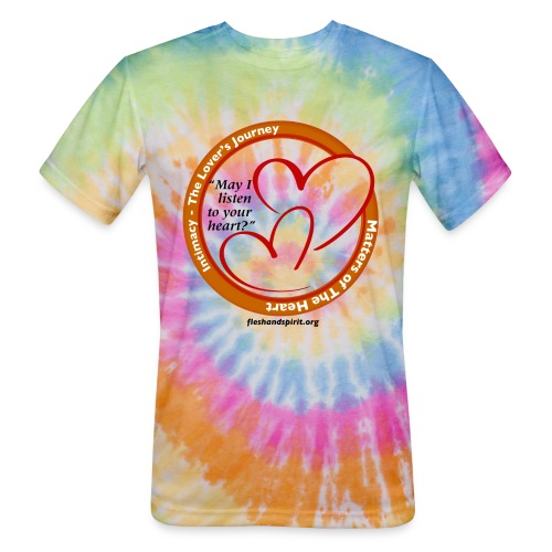 Matters of The Heart: May I listen to your heart? - Unisex Tie Dye T-Shirt