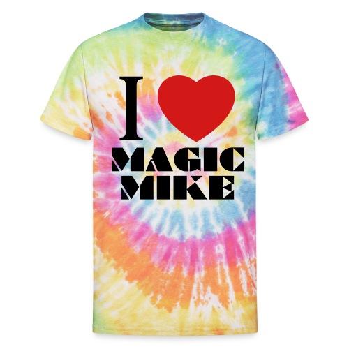 I Love Magic Mike T-Shirt - Unisex Tie Dye T-Shirt