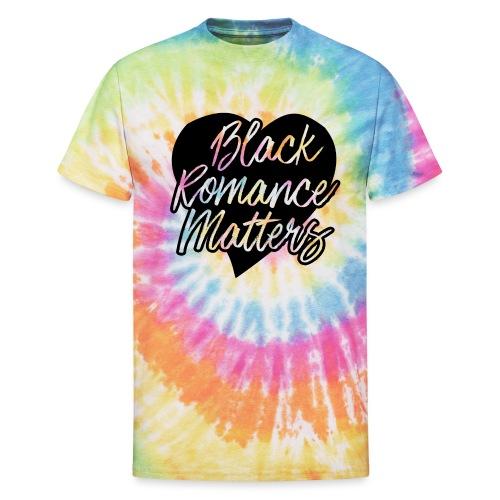 Black Romance Matters Tee - Unisex Tie Dye T-Shirt