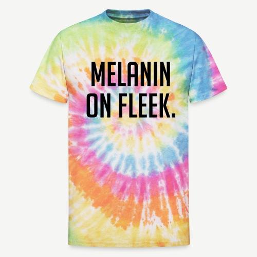 Melanin On Fleek - Unisex Tie Dye T-Shirt