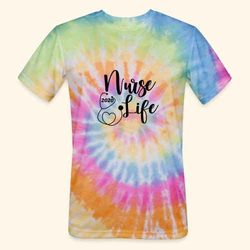 Nurse Life 2020 - Unisex Tie Dye T-Shirt