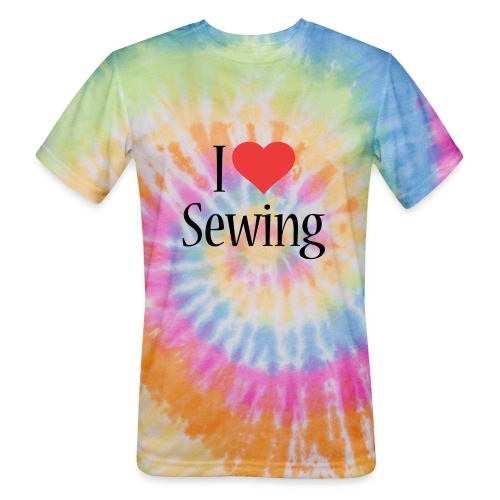 I Love Sewing - Unisex Tie Dye T-Shirt