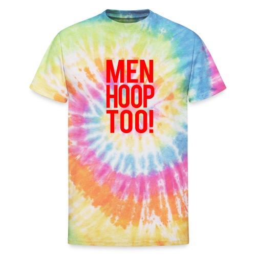 Red - Men Hoop Too! - Unisex Tie Dye T-Shirt