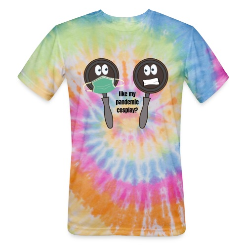 pandemic, cosplay, funny t-shirt, - Unisex Tie Dye T-Shirt