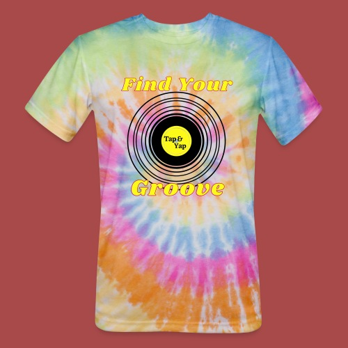Find Your Groove - Unisex Tie Dye T-Shirt
