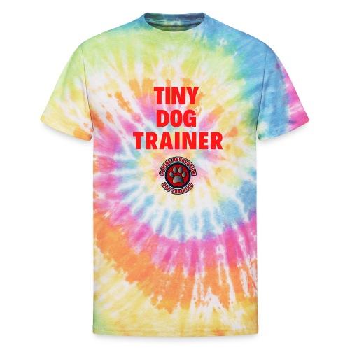 Tiny Dog Trainer - Unisex Tie Dye T-Shirt