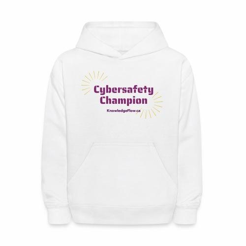 Cybersafety Champion - Kids' Hoodie