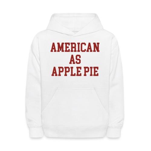American as Apple Pie - Kids' Hoodie