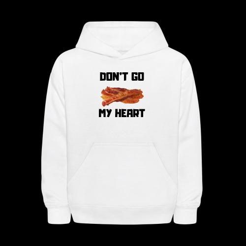 Don't go BACON my heart - Kids' Hoodie