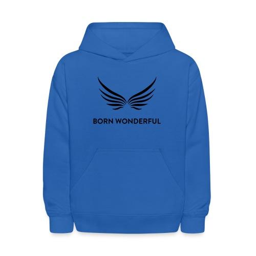 Born Wonderful - Kids' Hoodie