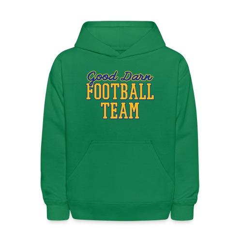 Good Darn Football Team - Kids' Hoodie