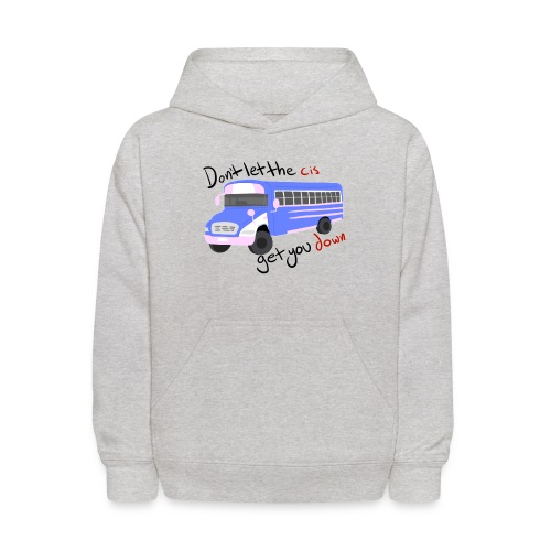 Don't Let The Cis Get You Down Bus (more products) - Kids' Hoodie