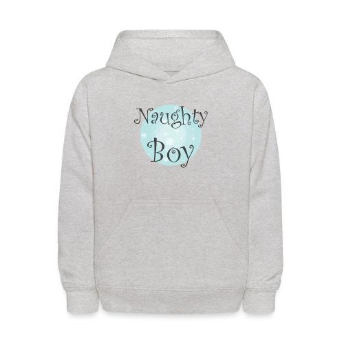 Naughty Boy - Kids' Hoodie
