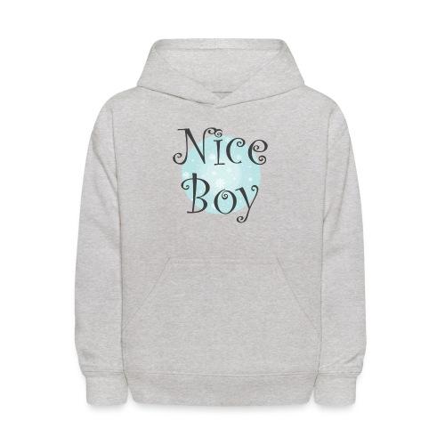 Nice Boy - Kids' Hoodie