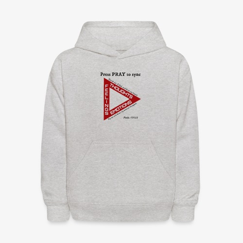 Press PRAY to Sync - Kids' Hoodie