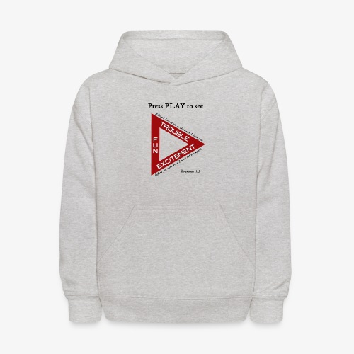 Press PLAY to See - Kids' Hoodie