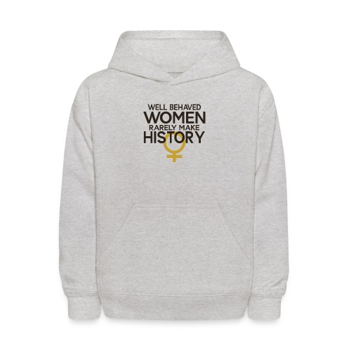 Well Behaved Women Rarely - Kids' Hoodie