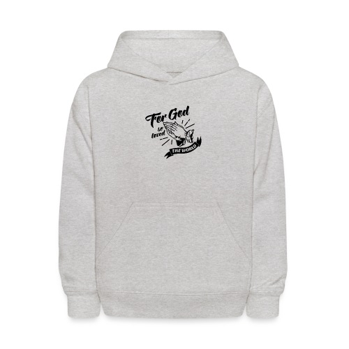 For God So Loved The World… - Alt. Design (Black) - Kids' Hoodie